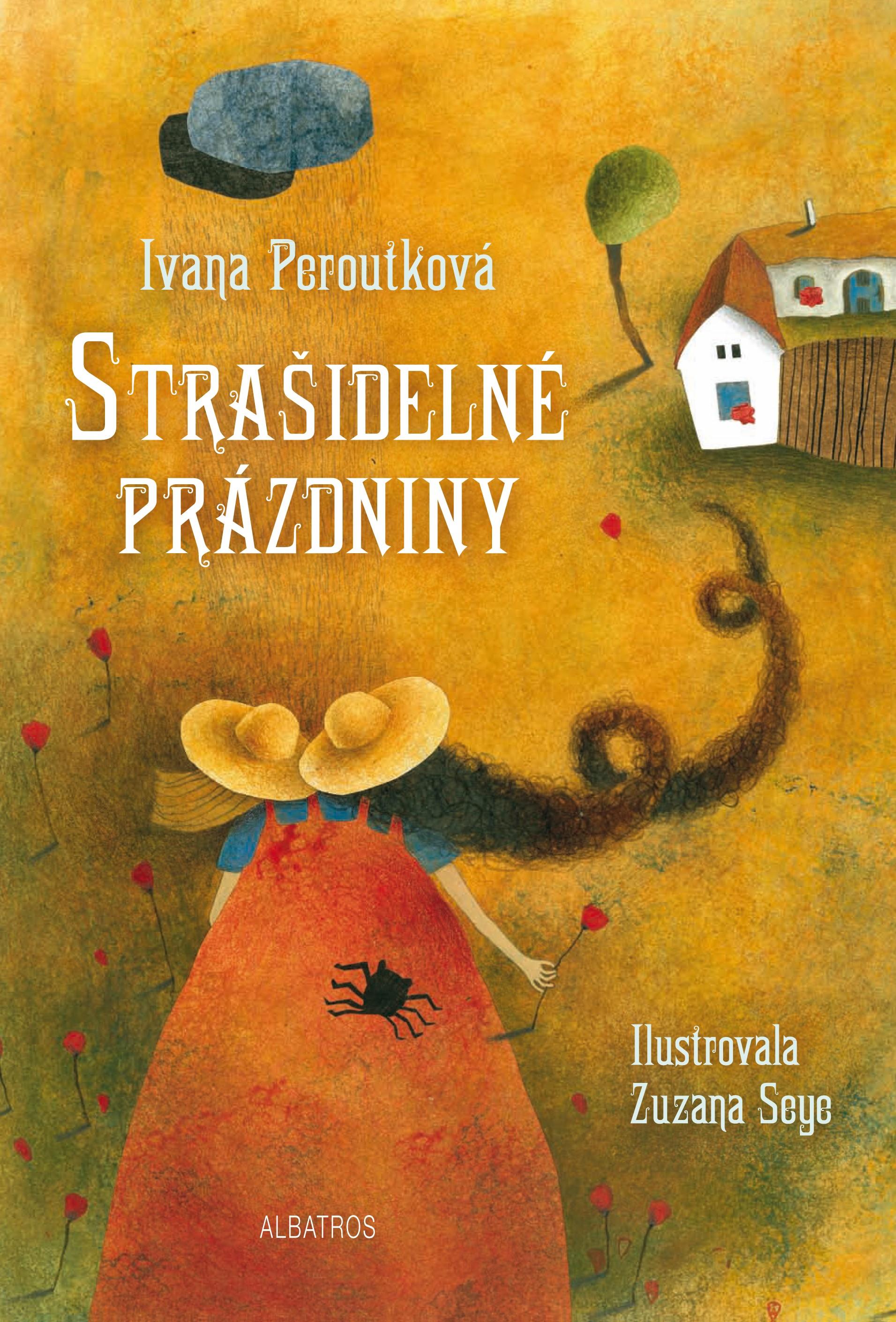 Strašidelné prázdniny | Ivana Peroutková, Zuzana Seye