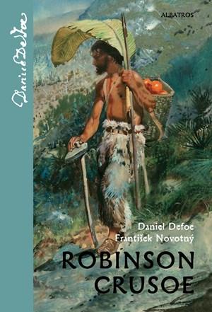 Robinson Crusoe | František Novotný, Zdeněk Burian, Daniel Defoe