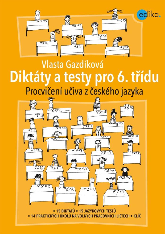 Diktáty a testy pro 6. třídu | Vlasta Gazdíková