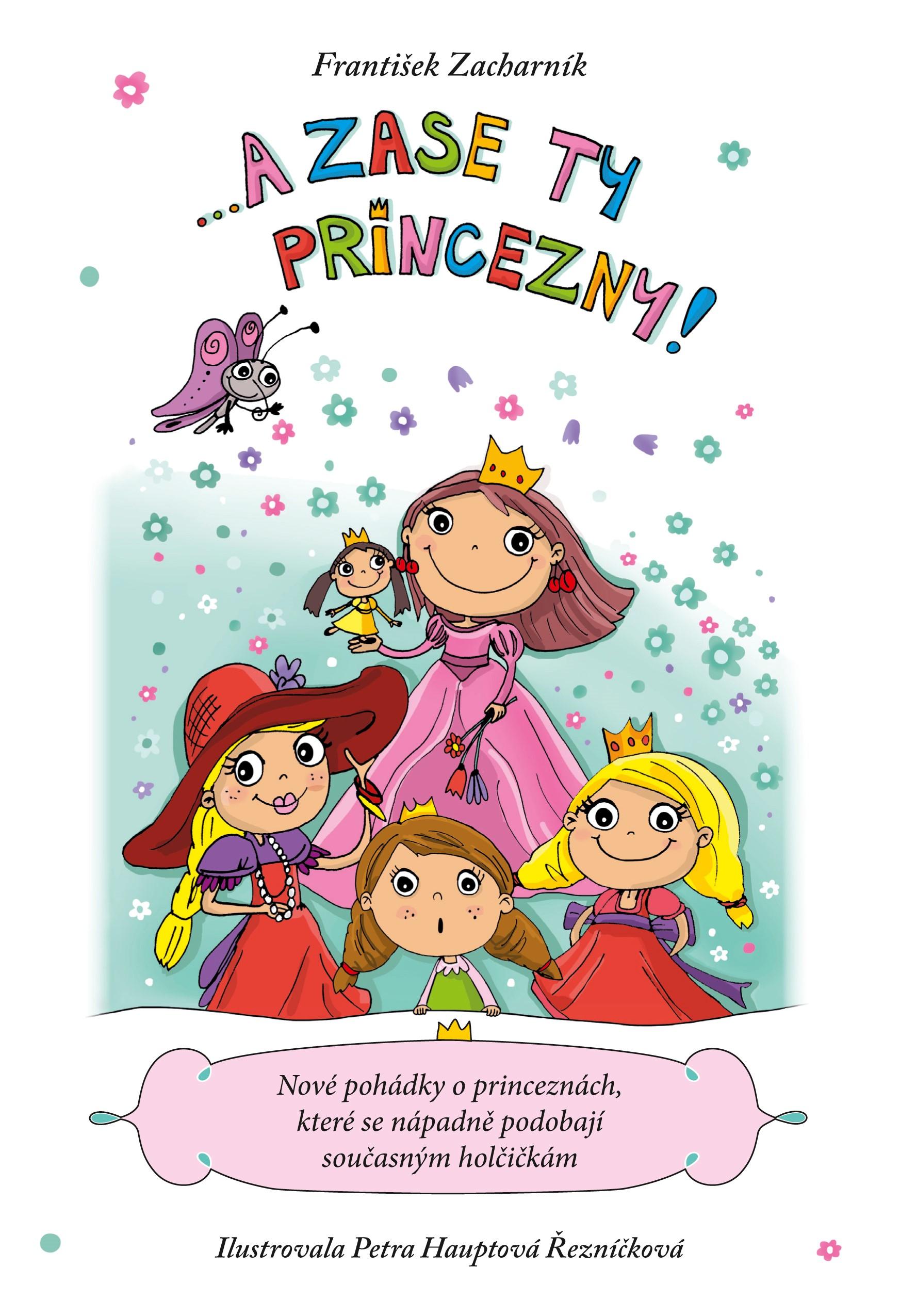 ... A zase ty princezny! | František Zacharník