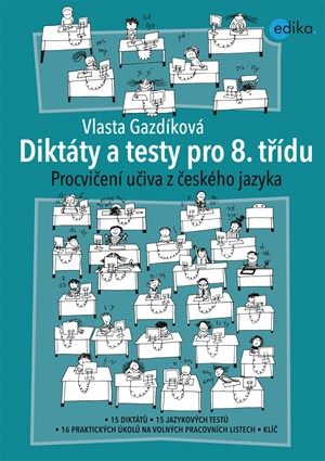 Diktáty a testy pro 8. třídu   Vlasta Gazdíková