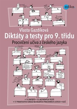 Diktáty a testy pro 9. třídu   Vlasta Gazdíková