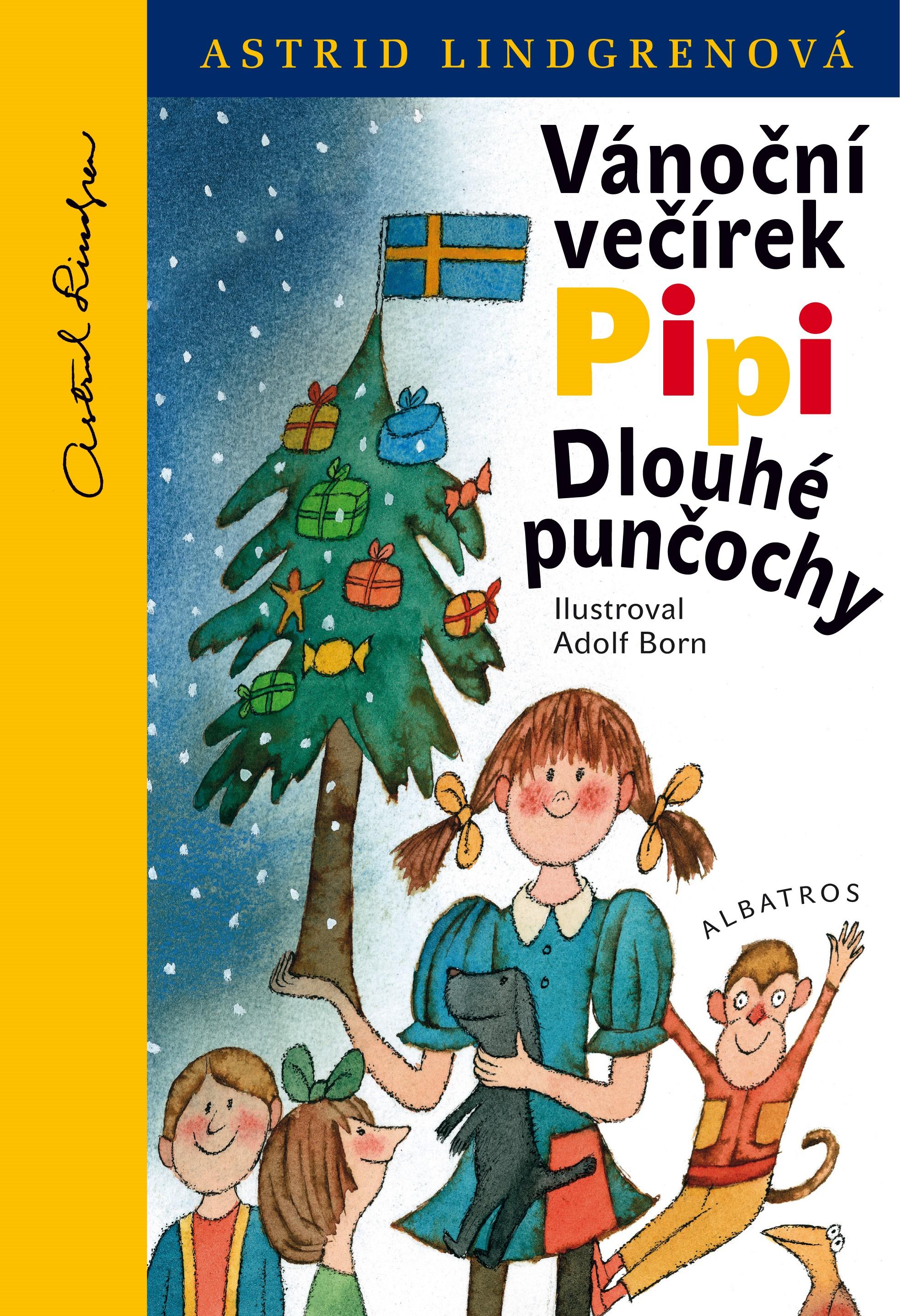 Vánoční večírek Pipi Dlouhé punčochy | Astrid Lindgrenová, Adolf Born