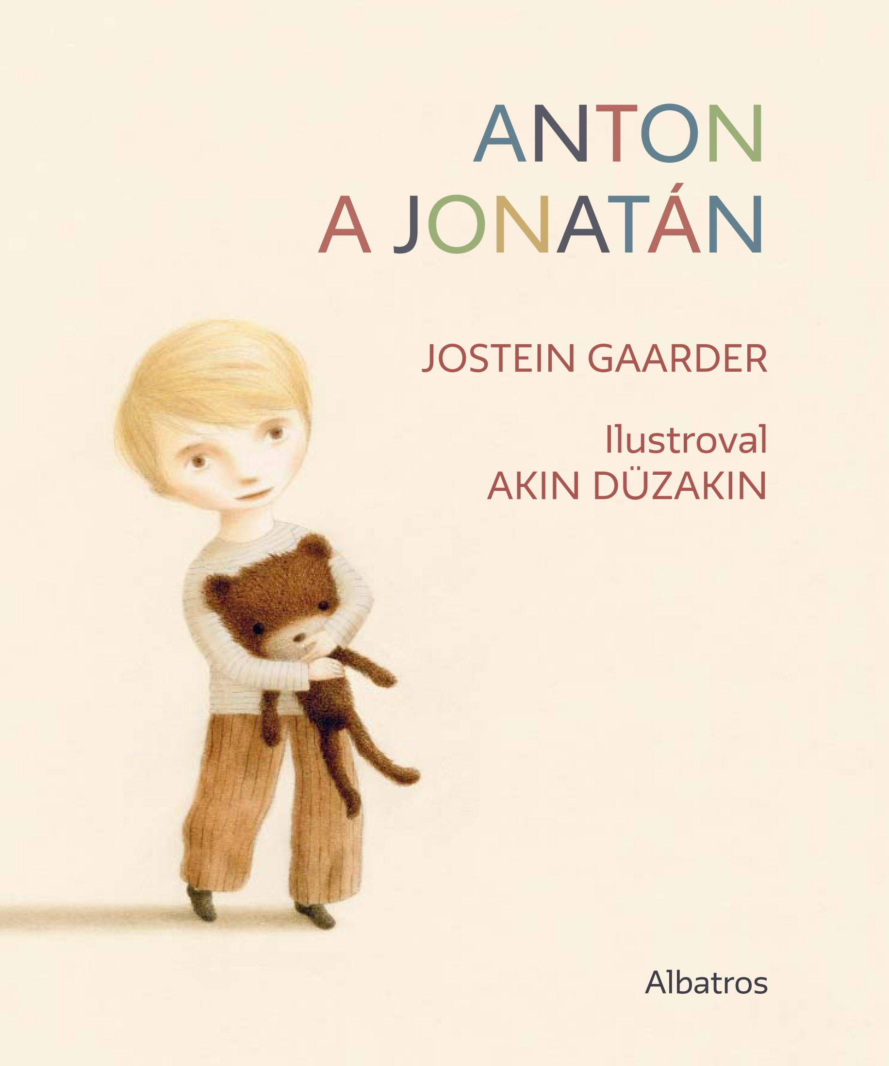 Anton a Jonatán | Jostein Gaarder, Akin Düzakin