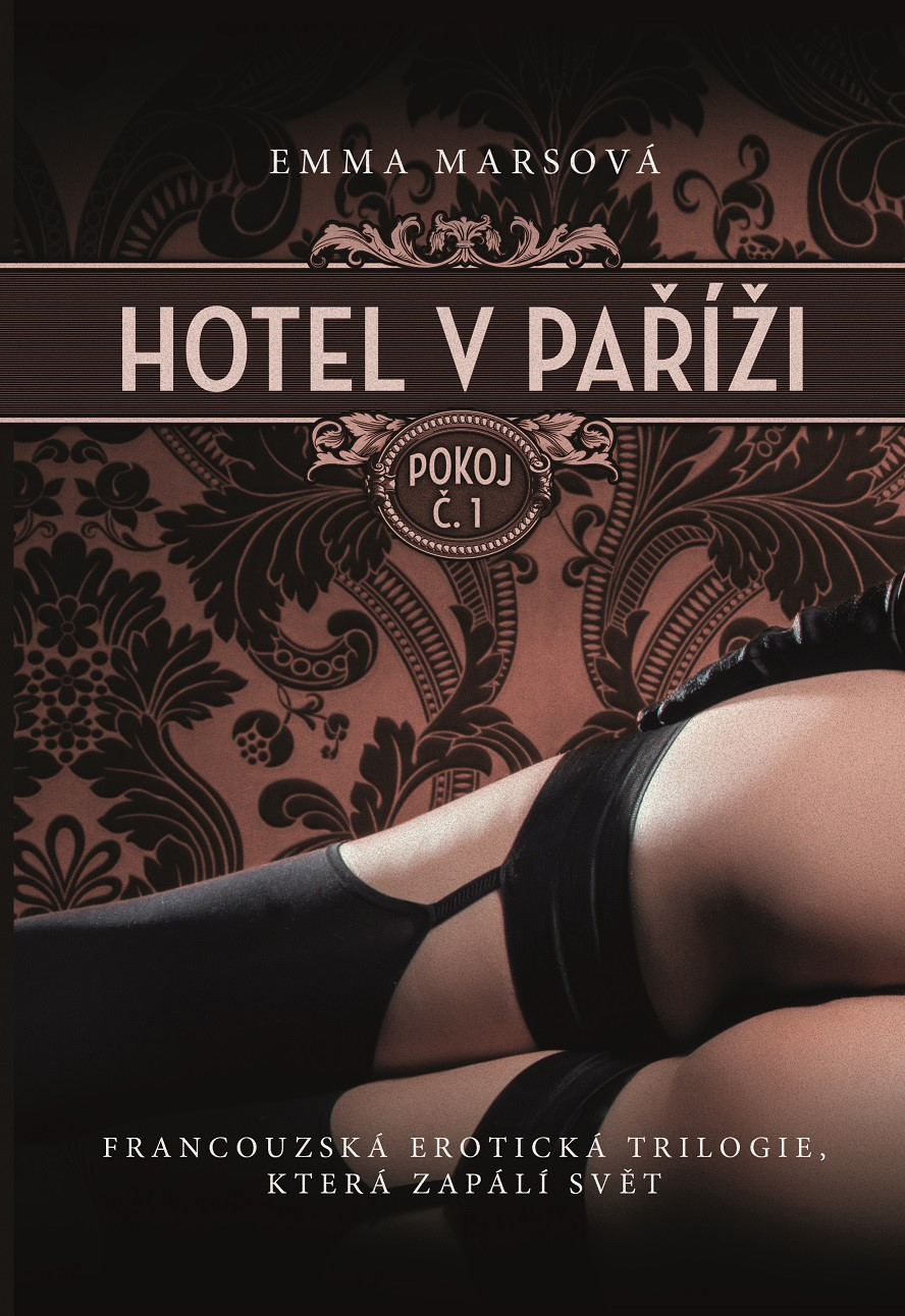 Hotel v Paříži: pokoj č. 1   Emma Marsová