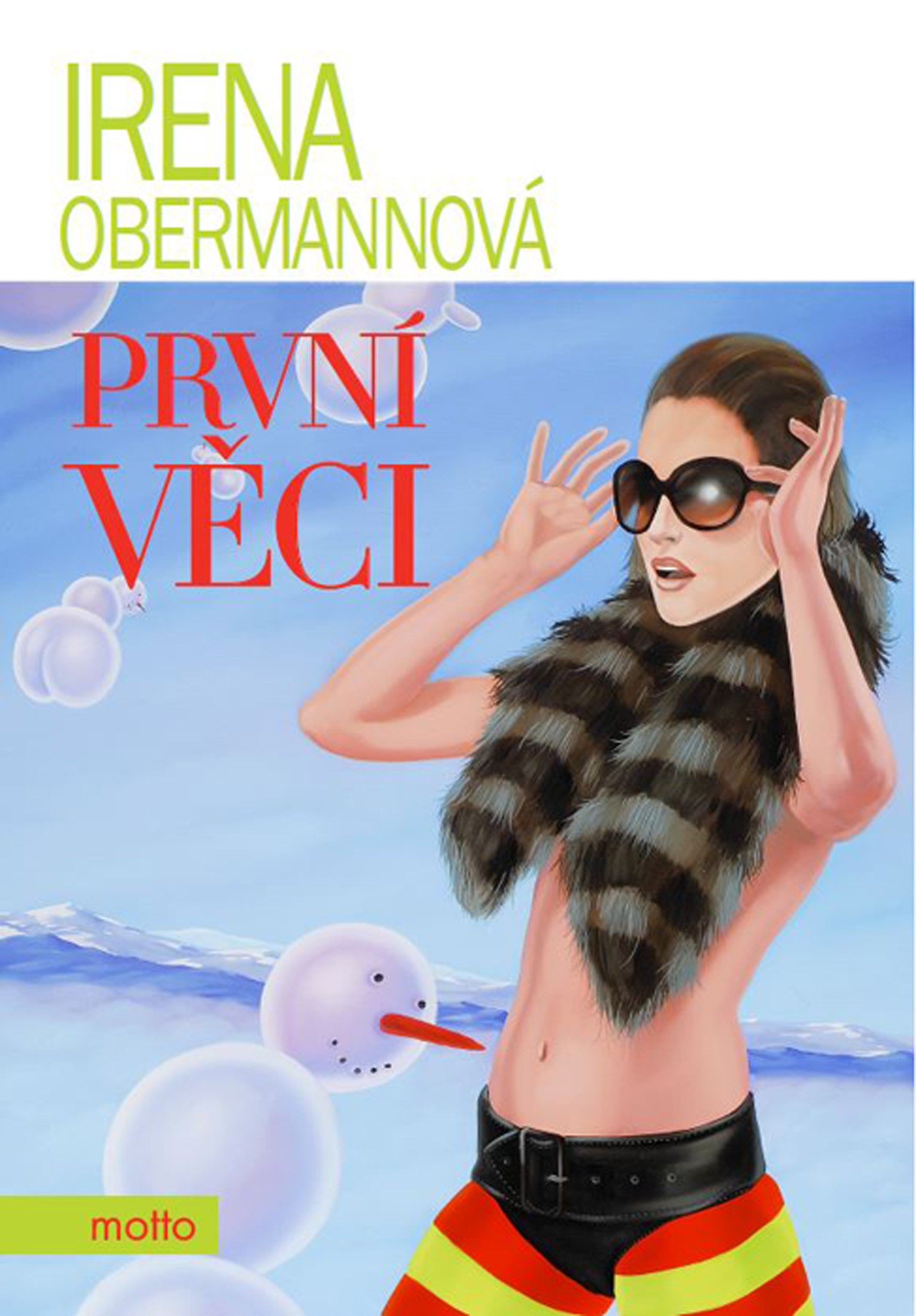 První věci   Irena Obermannová
