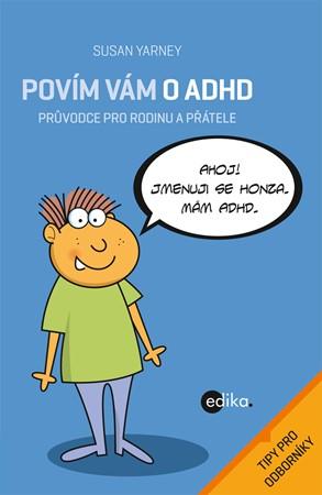Povím vám o ADHD