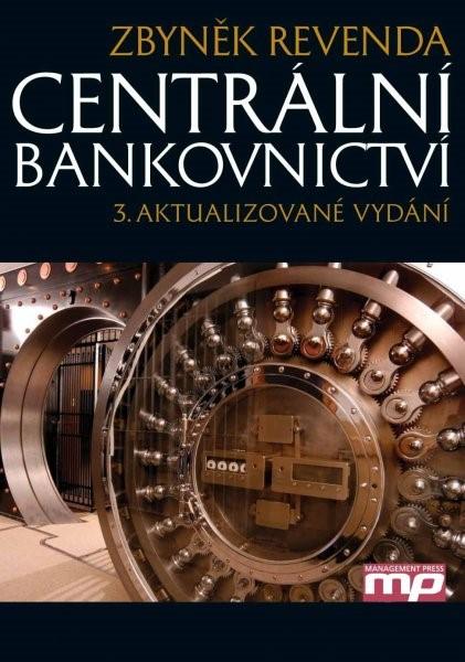 Centrální bankovnictví | Zbyněk Revenda