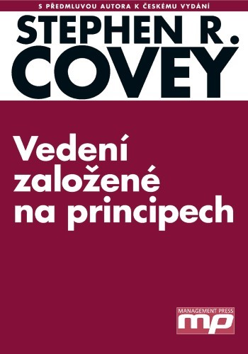Vedení založené na principech | Stephen M. R. Covey