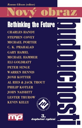 Nový obraz budoucnosti. Rethinking the Future 3. vyd.