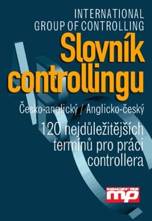 Slovník controllingu. Česko-anglický/ Anglicko-český