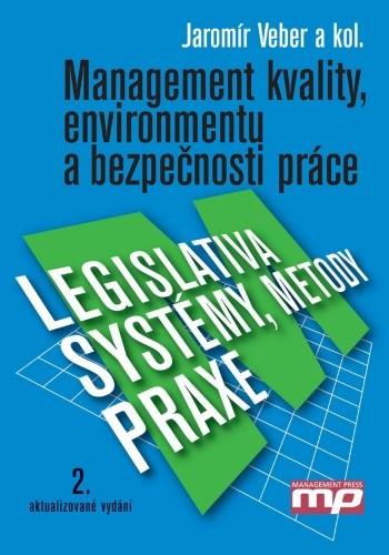 Management kvality, environmentu a bezpečnosti práce.