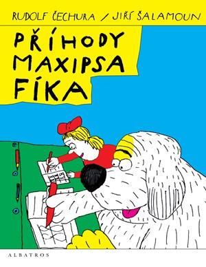 Příhody maxipsa Fíka | Rudolf Čechura, Jiří Šalamoun