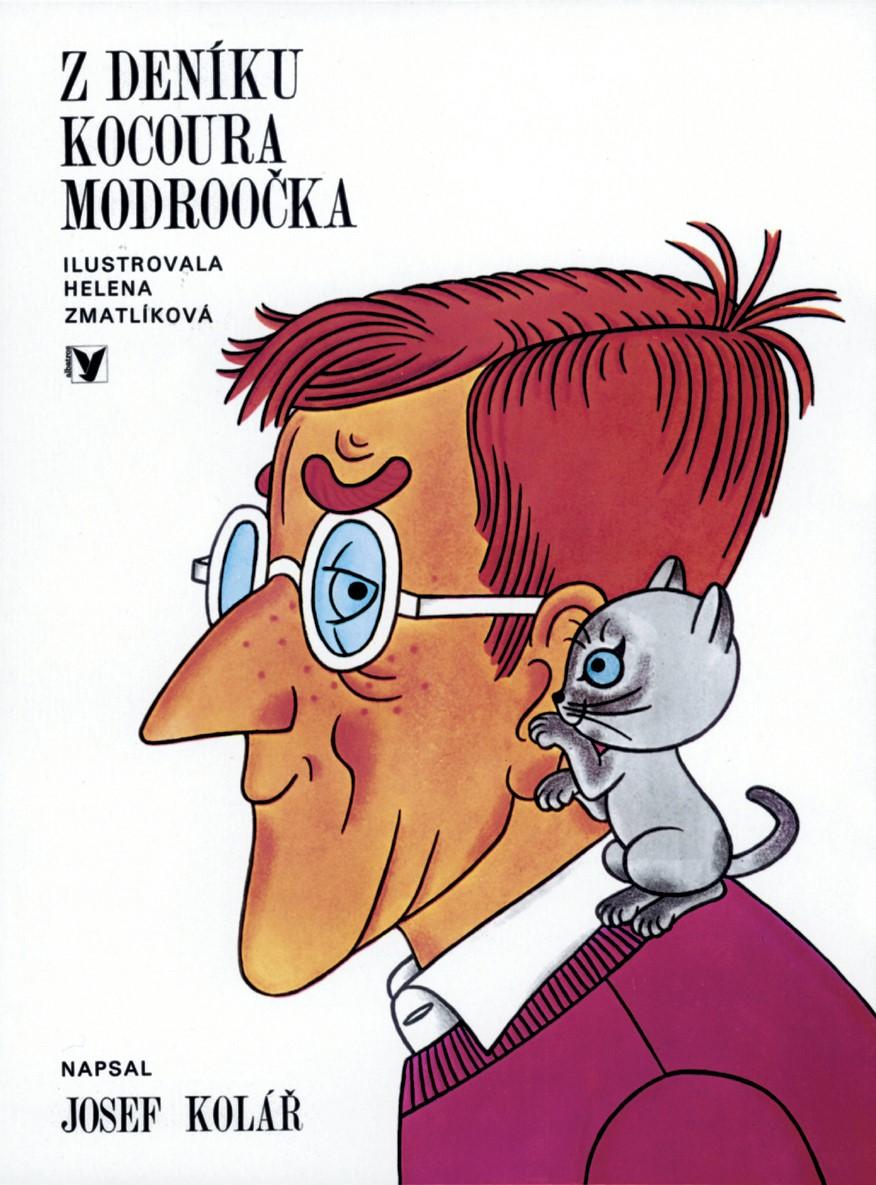 Z deníku kocoura Modroočka   Helena Zmatlíková, Josef Kolář