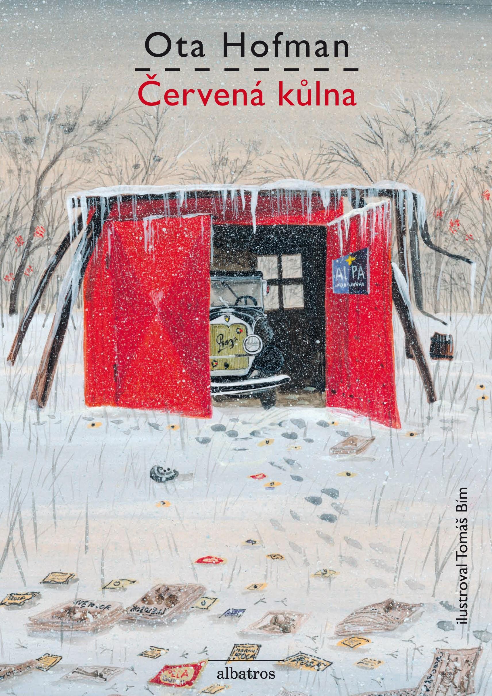 Červená kůlna | Ota Hofman, Tomáš Bím
