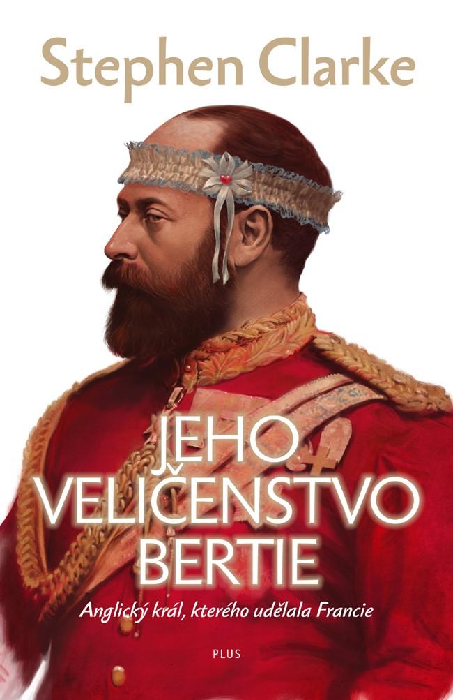 Jeho Veličenstvo Bertie