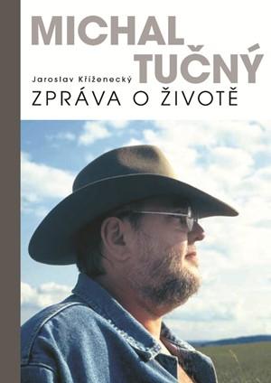 Michal Tučný: zpráva o životě