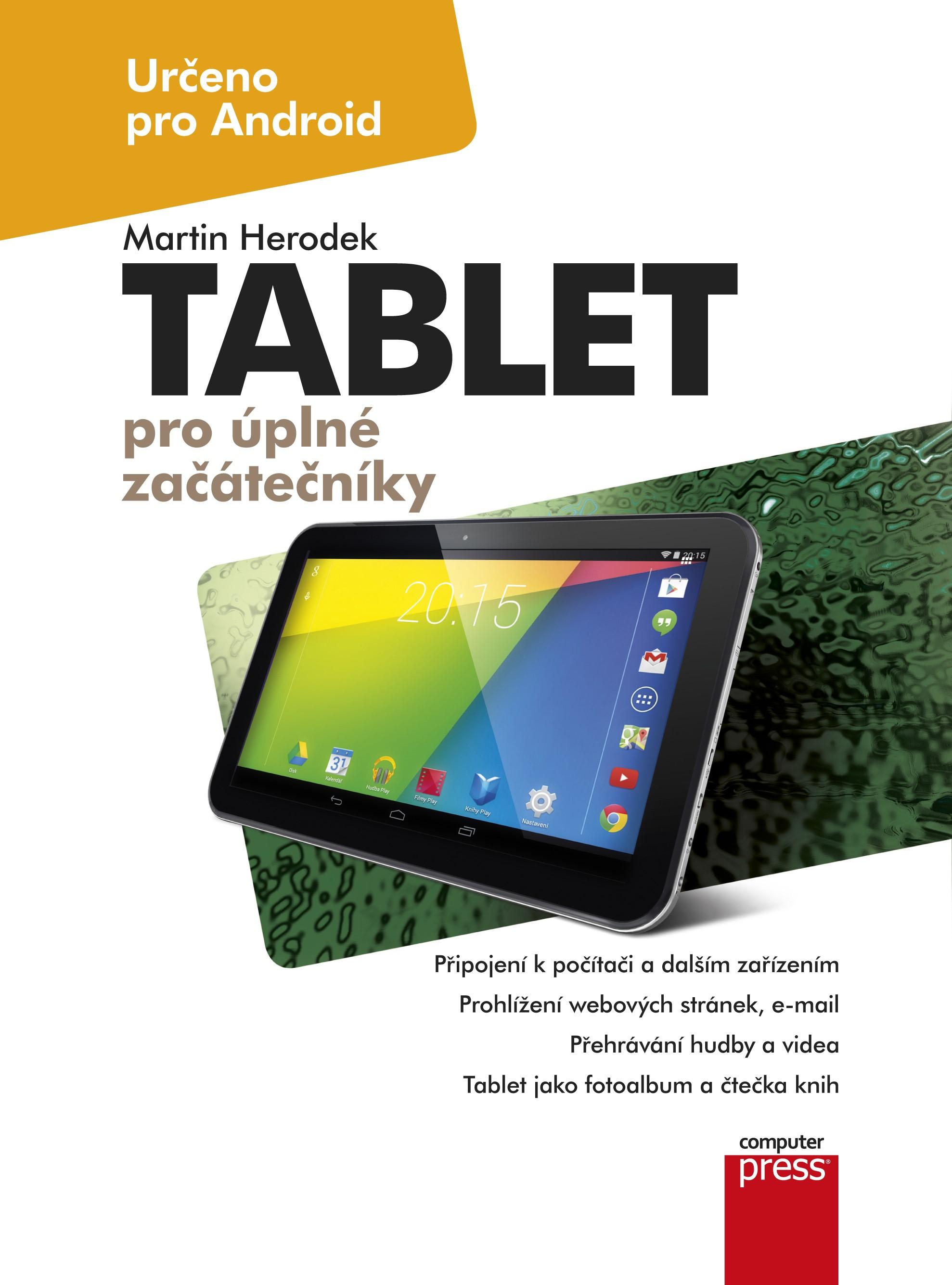 Tablet pro úplné začátečníky   Martin Herodek