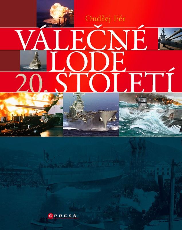 Válečné lodě 20. století | Ondřej Fér