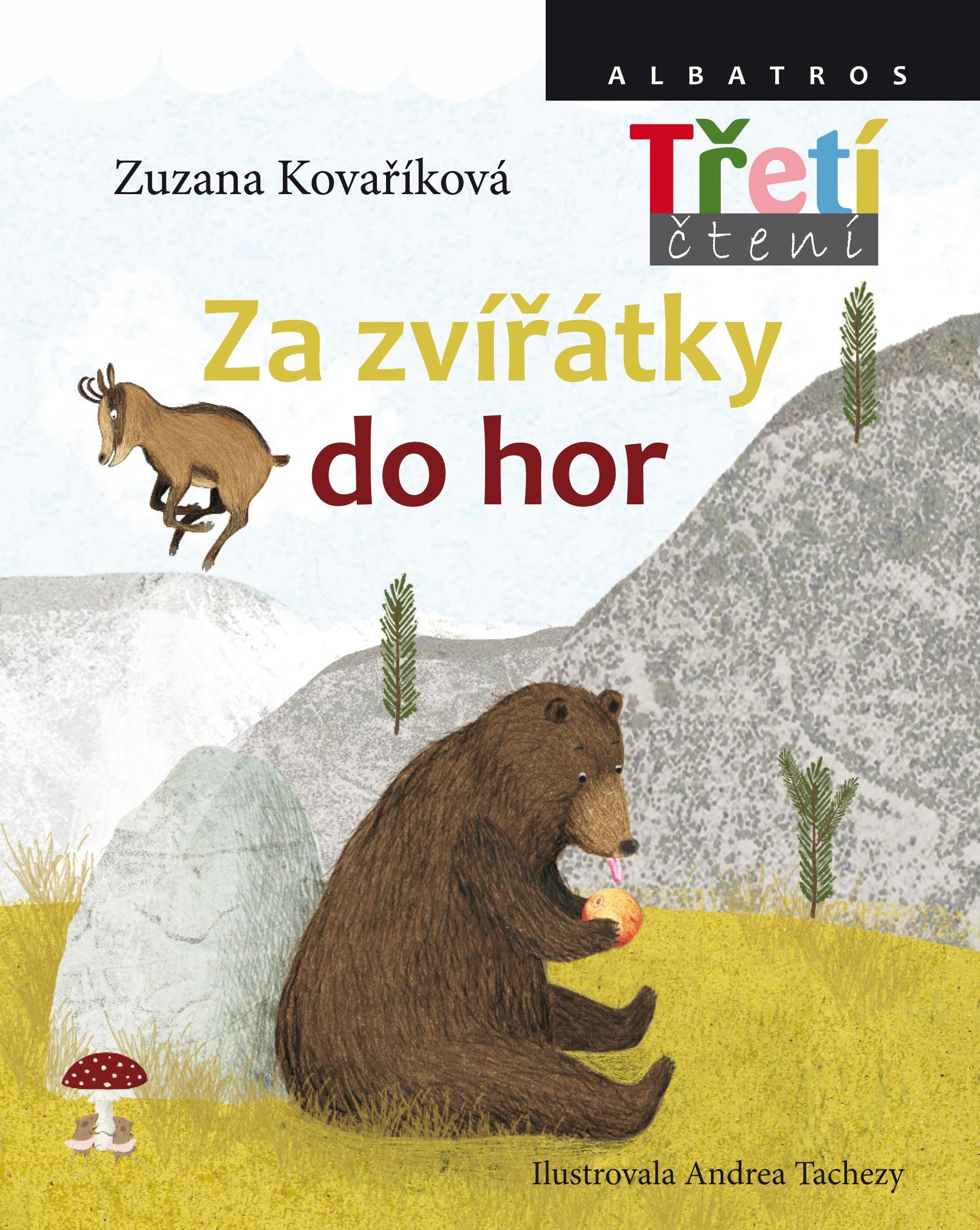 Za zvířátky do hor   Andrea Tachezy, Zuzana Kovaříková
