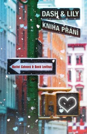 Dash & Lily - Kniha přání | David Levithan, Rachel Cohnová