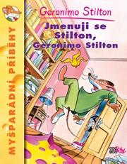 Jmenuji se Stilton, Geronimo Stilton