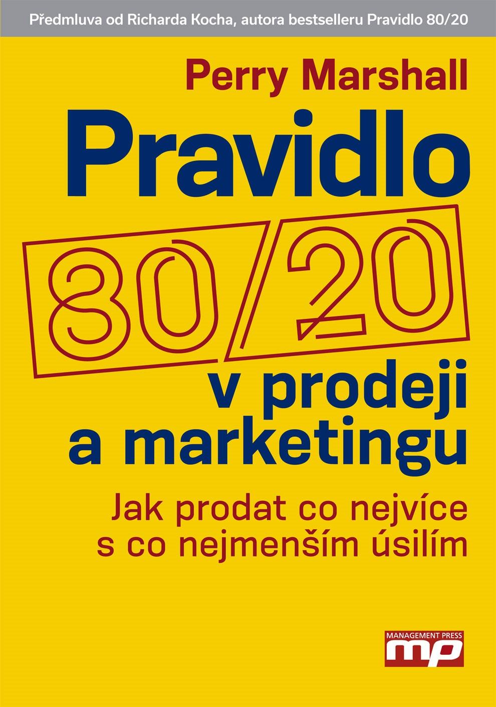 Pravidlo 80/20 v prodeji a marketingu