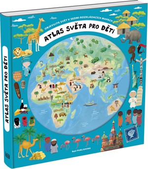 Oldřich Růžička, Iva Šišperová – Atlas světa pro děti