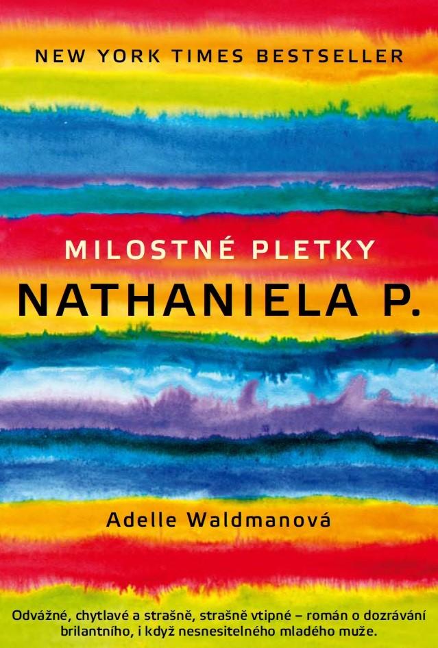 Milostné pletky Nathaniela P. | Adelle Waldman