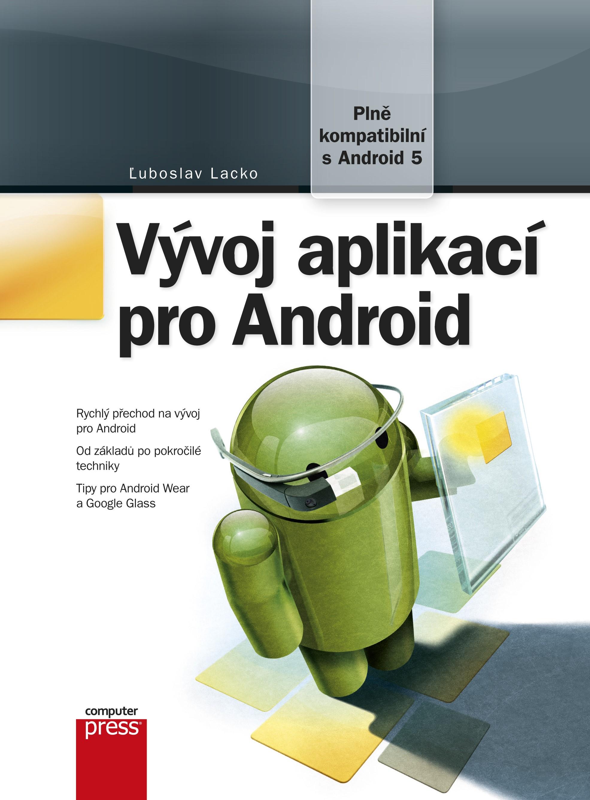 Vývoj aplikací pro Android | Ľuboslav Lacko