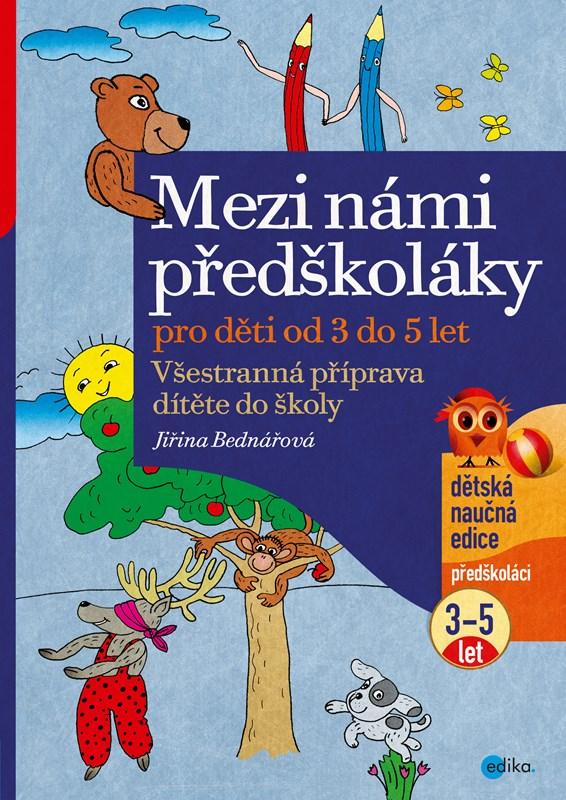 Mezi Nami Predskolaky 3 5 Let Albatrosmedia Cz
