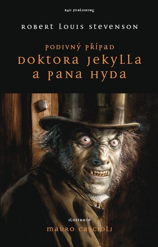 Podivný případ Dr. Jekylla a pana Hyda | Robert Louis Stevenson