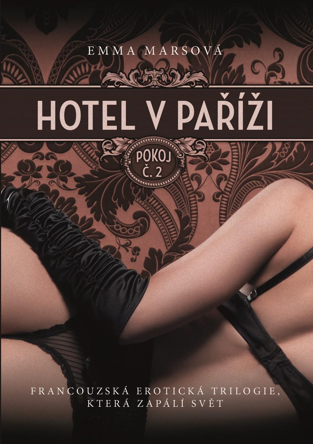 Hotel v Paříži: pokoj č. 2   Emma Marsová