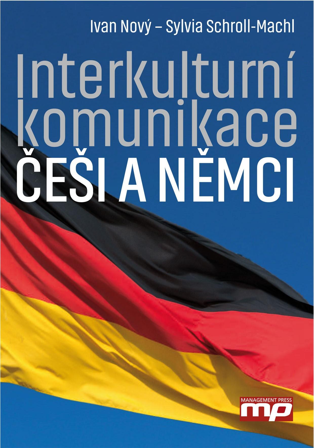 Interkulturní komunikace: Češi a Němci | Ivan Nový, Sylvia Schroll-Machl