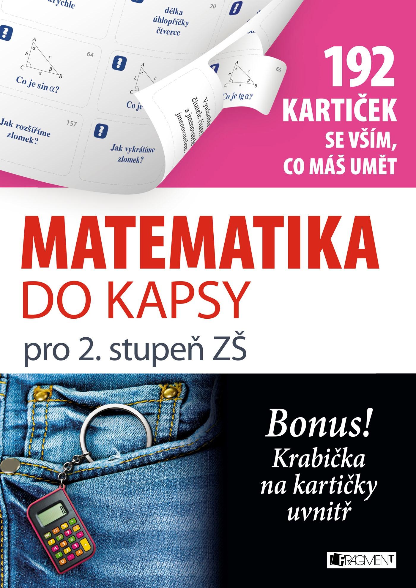 Matematika do kapsy pro 2. stup. ZŠ  (192 kartiček)