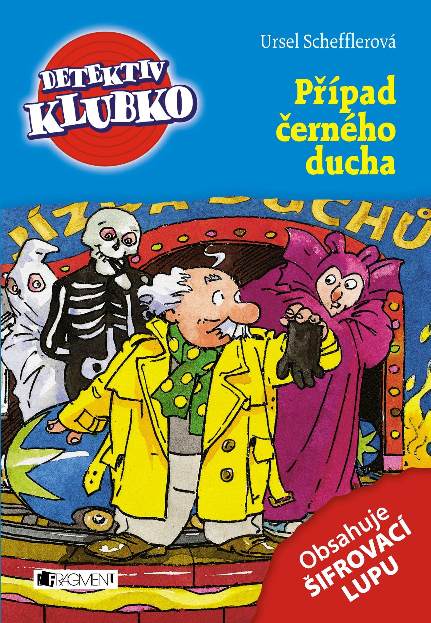 Detektiv Klubko – Případ černého ducha | Ursel Scheffler