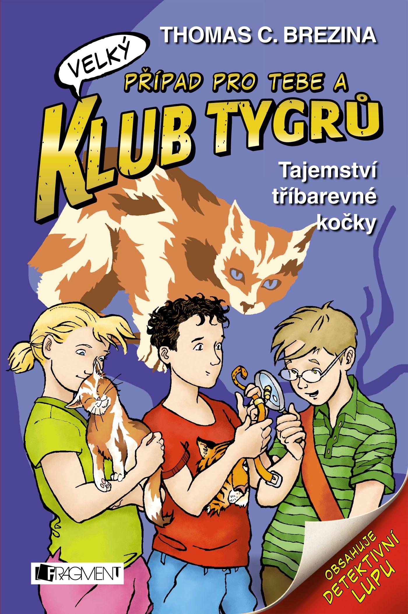 Klub Tygrů (velký) – Tajemství tříbarevné kočky