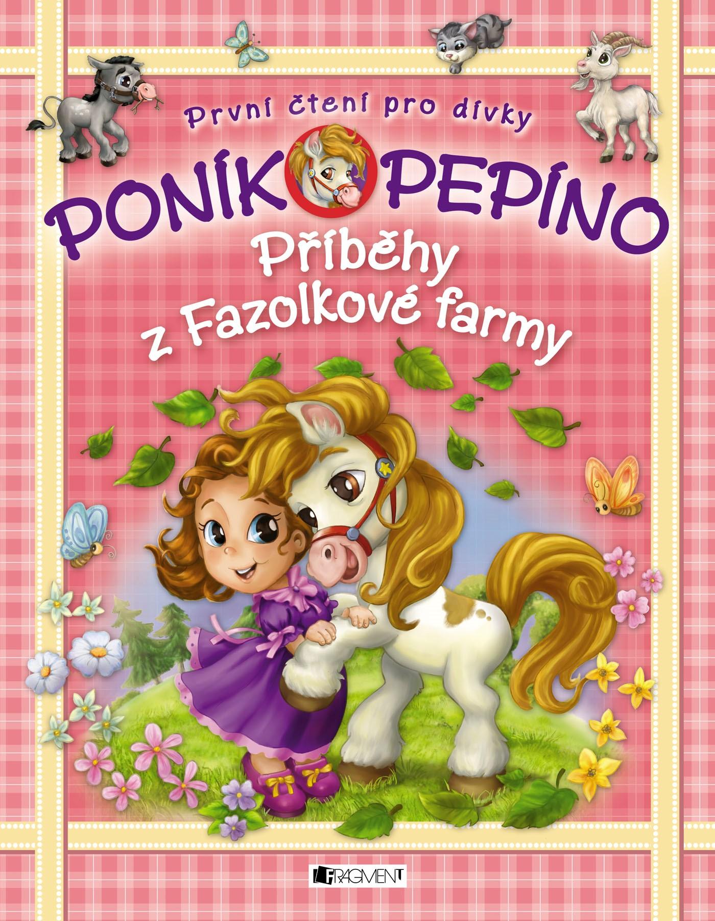 Poník Pepíno – Příběhy z Fazolkové farmy |