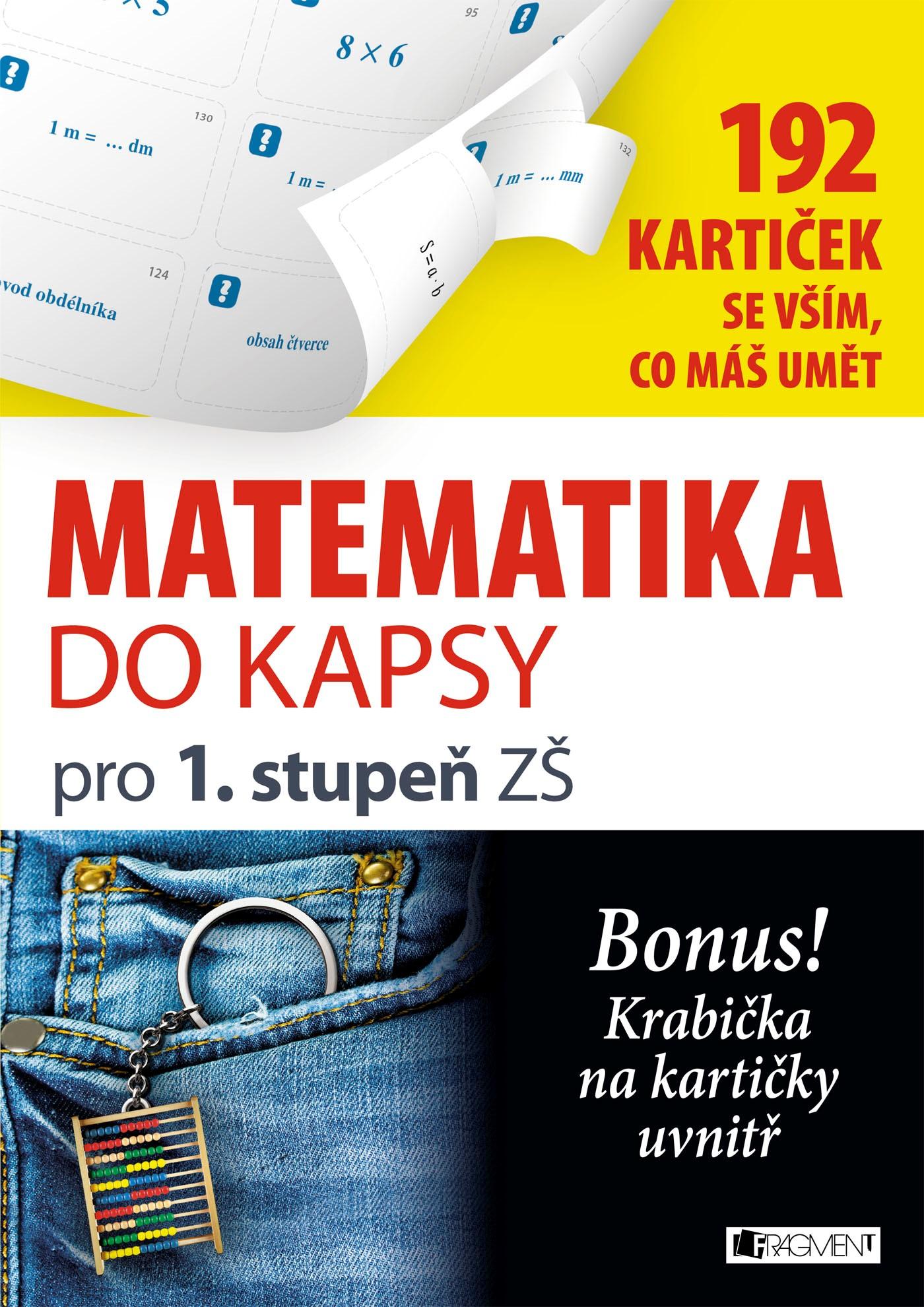 Levně Matematika do kapsy pro 1.stup. ZŠ (192 kartiček)   Jitka Pastýříková