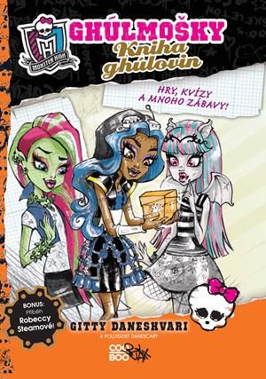 Gitty Daneshvari, Pollygeist Danescary – Monster High - Kniha ghúlovin
