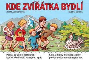 Kde zvířátka bydlí | Jarmila Urbánková, Ondřej Sekora