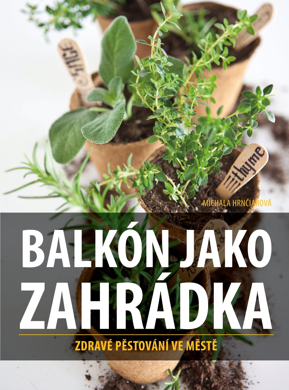 BALKÓN JAKO ZAHRÁDKA