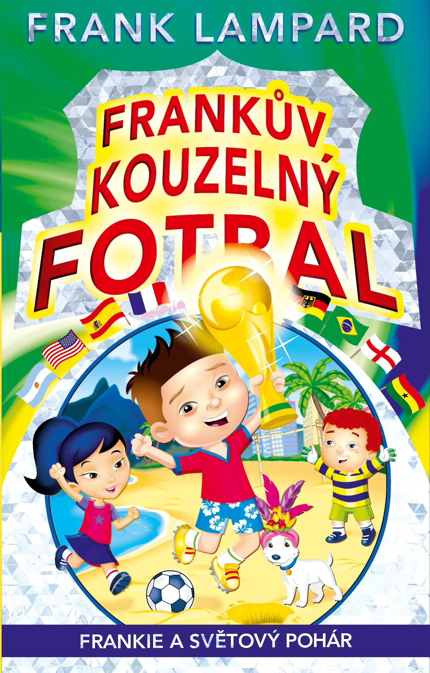 Frankův kouzelný fotbal 6 - Frankie a Světový pohár | Frank Lampard