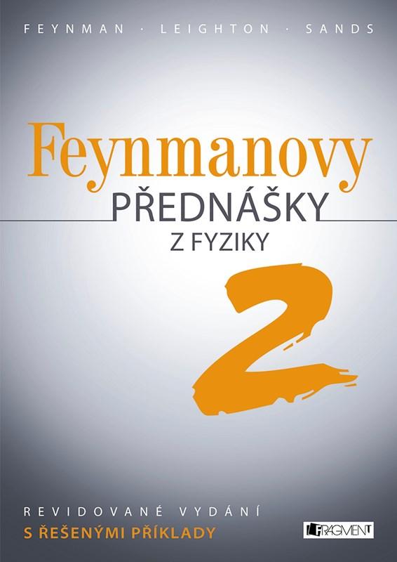 Feynmanovy přednášky z fyziky - revidované vydání - 2.díl