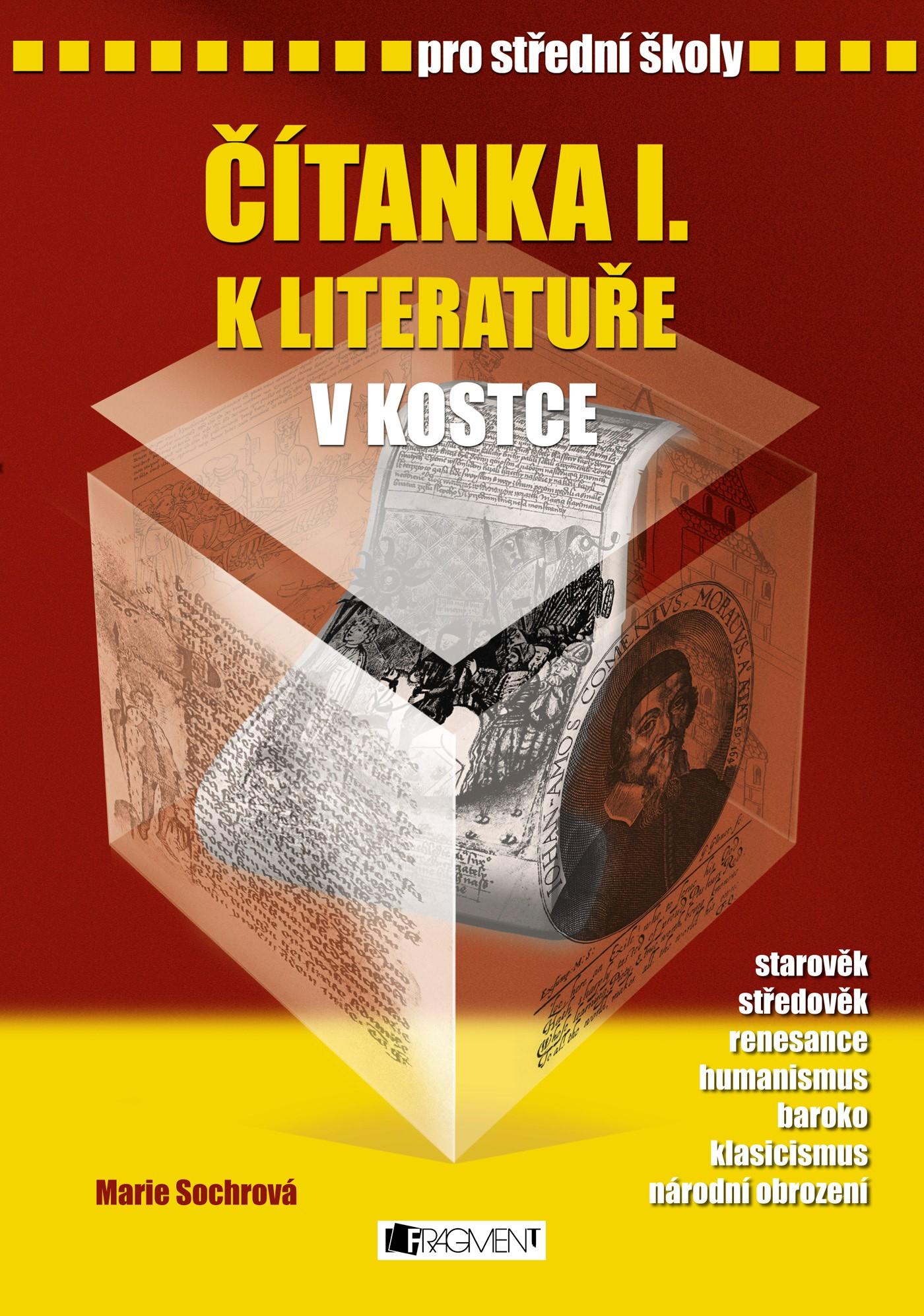 Čítanka I. k Literatuře v kostce pro SŠ