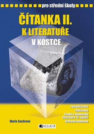 Čítanka II. k Literatuře v kostce pro SŠ