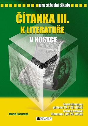 Čítanka III. k Literatuře v kostce pro SŠ