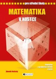 Matematika v kostce pro SŠ