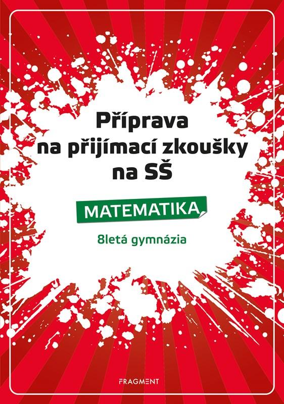 Příprava na přijímací zkoušky na SŠ-Matematika 8letá gymn. | Petr Husar