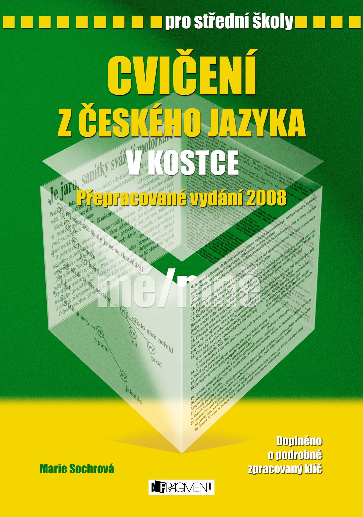Cvičení z českého jazyka v kostce pro SŠ | Pavel Kantorek, Marie Sochrová